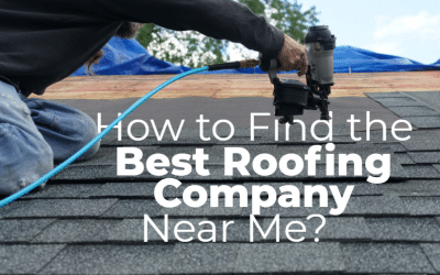 Finding the Best Roofing Company Near Me